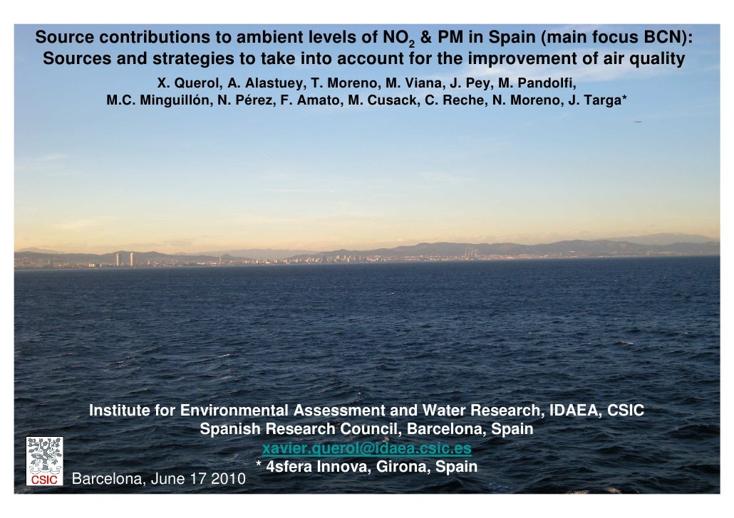 Source contributions to ambient levels of NO2 & PM in Spain (main focus BCN):  Sources and strategies to take into account...