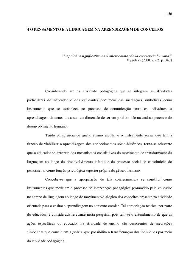 """156 4 O PENSAMENTO E A LINGUAGEM NA APRENDIZAGEM DE CONCEITOS """"La palabra significativa es el microcosmos de la conciencia..."""