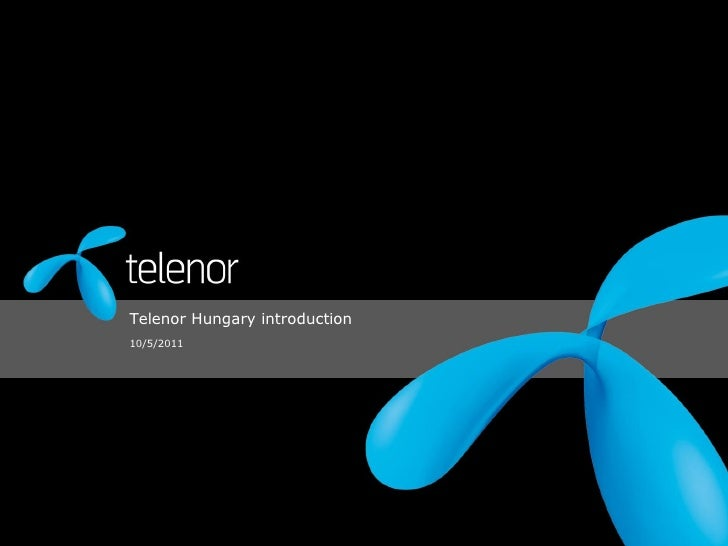 Telenor Hungary introduction10/5/2011