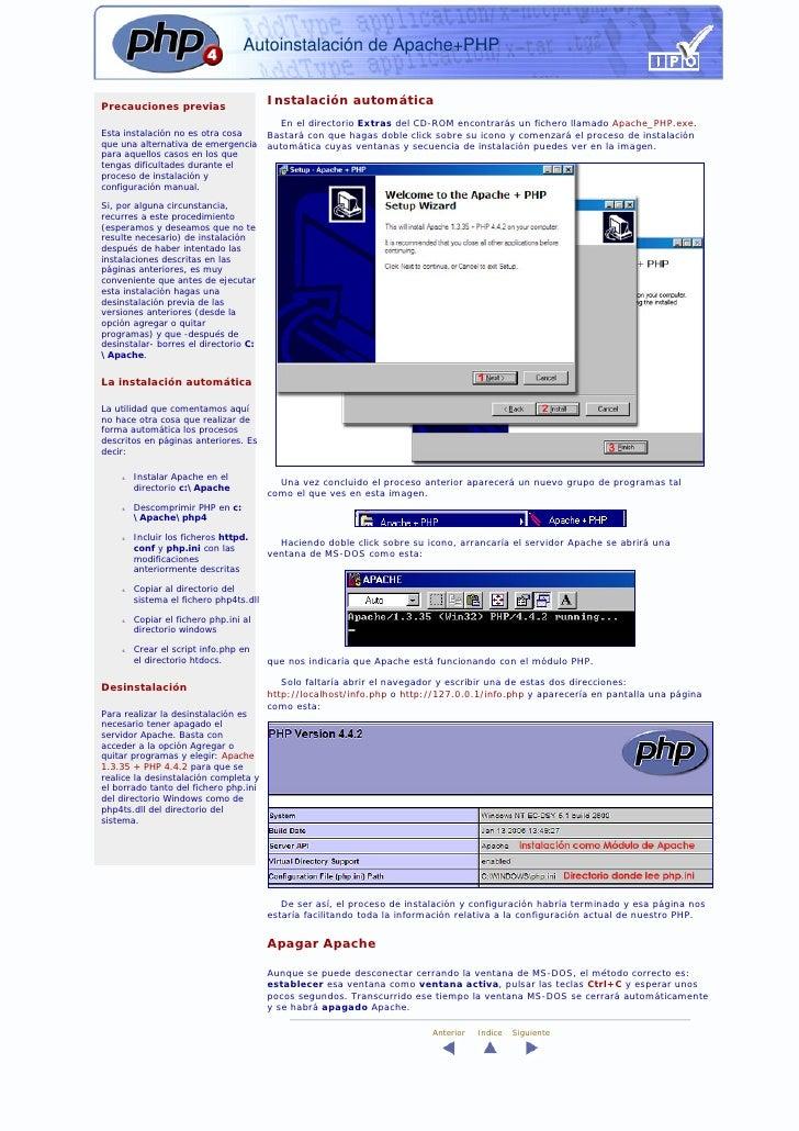Autoinstalación de Apache+PHP   Precauciones previas                                         Instalación automática       ...