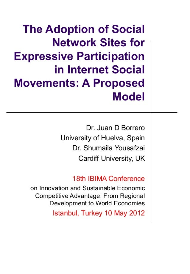 The Adoption of Social      Network Sites forExpressive Participation      in Internet SocialMovements: A Proposed        ...
