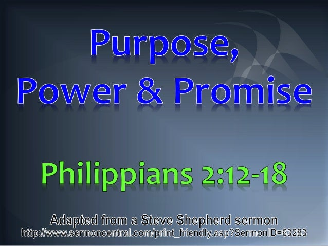 05 Purpose Power And Promise Philippians 2 12 18
