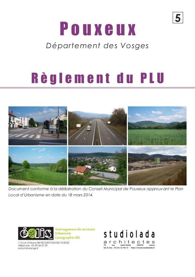 P o u x e u x Département des Vosges R è g l e m e n t d u P L U 5 SARL 115 rue d'Alsace 88100 SAINT-DIE-DES-VOSGES téléph...