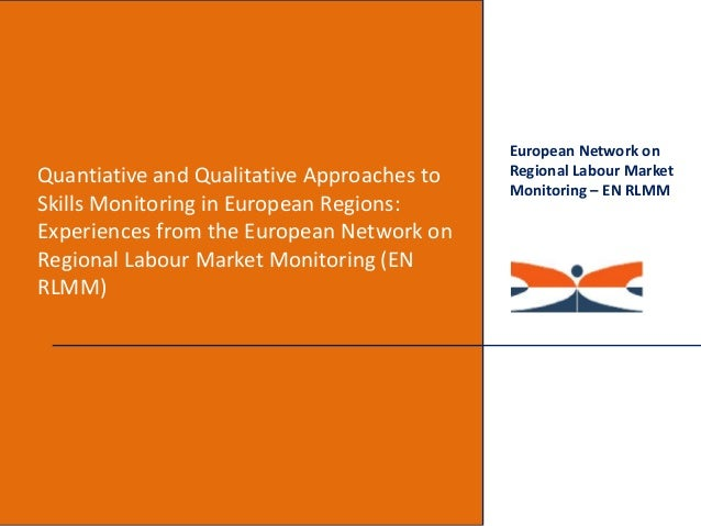 Quantiative and Qualitative Approaches to Skills Monitoring in European Regions: Experiences from the European Network on ...