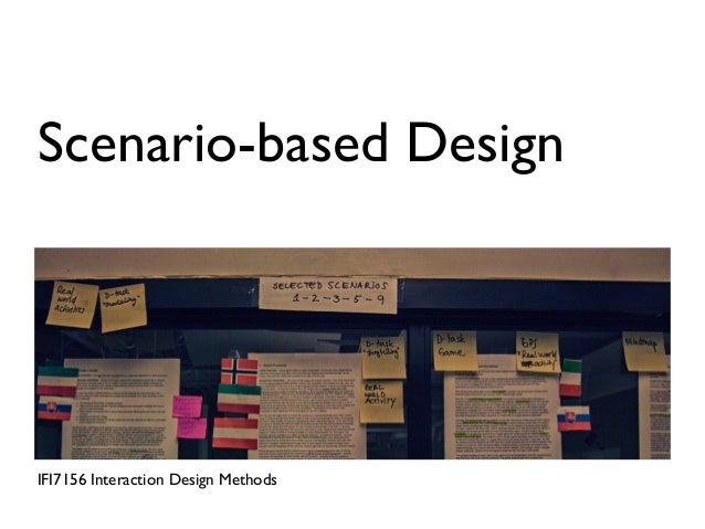 Scenario-based DesignIFI7156 Interaction Design Methods