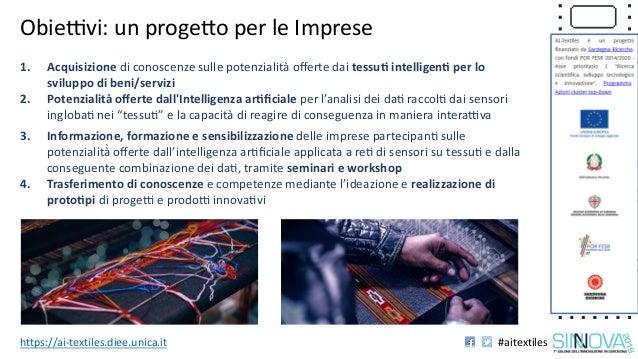 Progetto AI-TEXTILES: presentazione di Luca Piras in occasione di Sinnova 2019 Slide 2