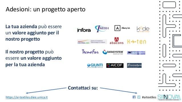 Progetto AI-TEXTILES: presentazione di Luca Piras in occasione di Sinnova 2019 Slide 3