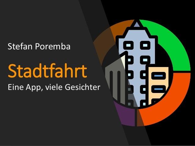 Stefan Poremba Stadtfahrt Eine App, viele Gesichter