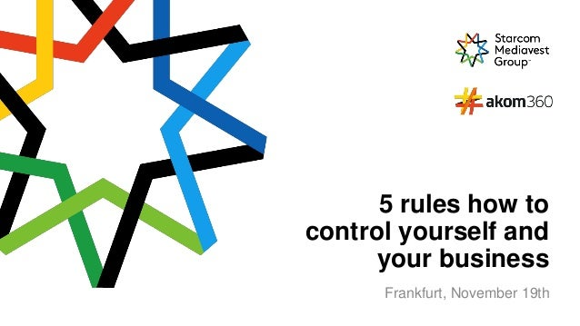 1 5 rules how to control yourself and your business Frankfurt, November 19th