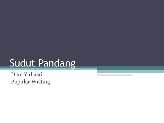 Sudut Pandang Dian Yuliasri Popular Writing
