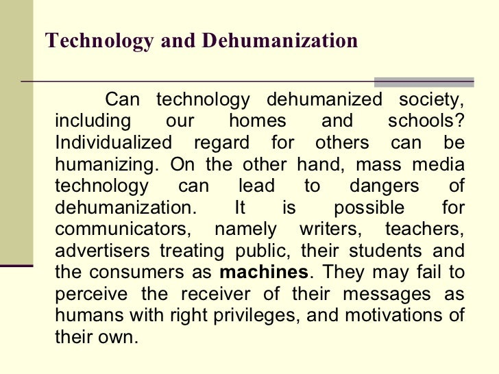 05-Technology And Dehumanization Slide 2