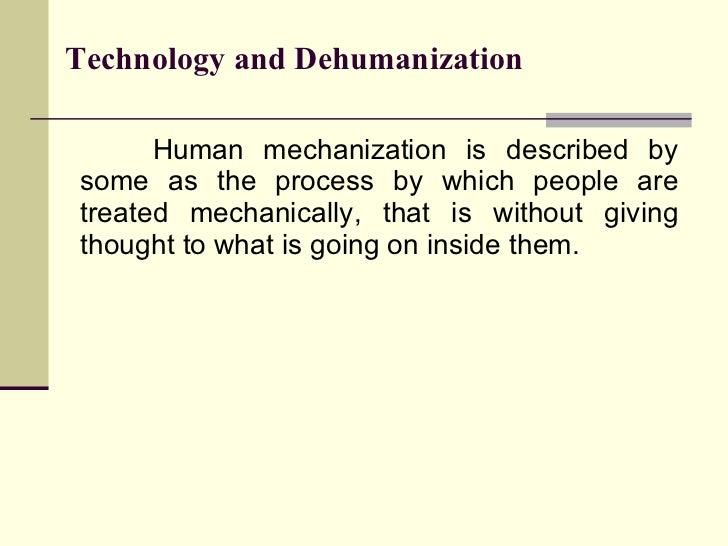 05-Technology And Dehumanization Slide 3