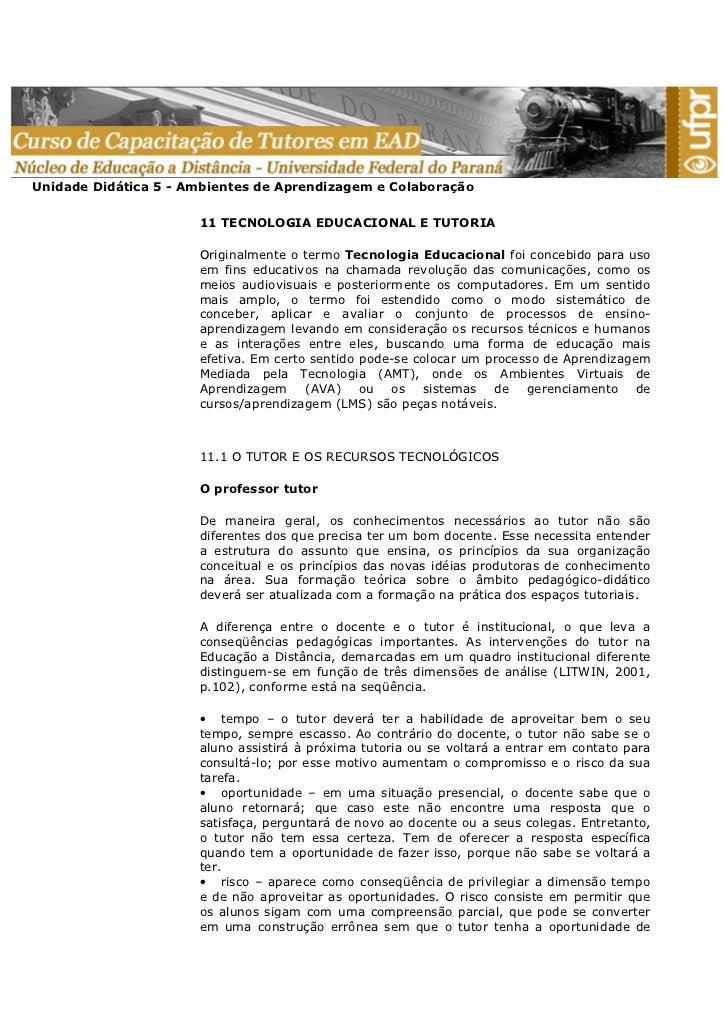 Unidade Didática 5 - Ambientes de Aprendizagem e Colaboração                      11 TECNOLOGIA EDUCACIONAL E TUTORIA     ...