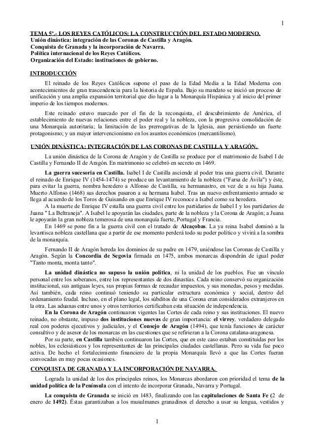 TEMA 5º.- LOS REYES CATÓLICOS: LA CONSTRUCCIÓN DEL ESTADO MODERNO. Unión dinástica: integración de las Coronas de Castilla...