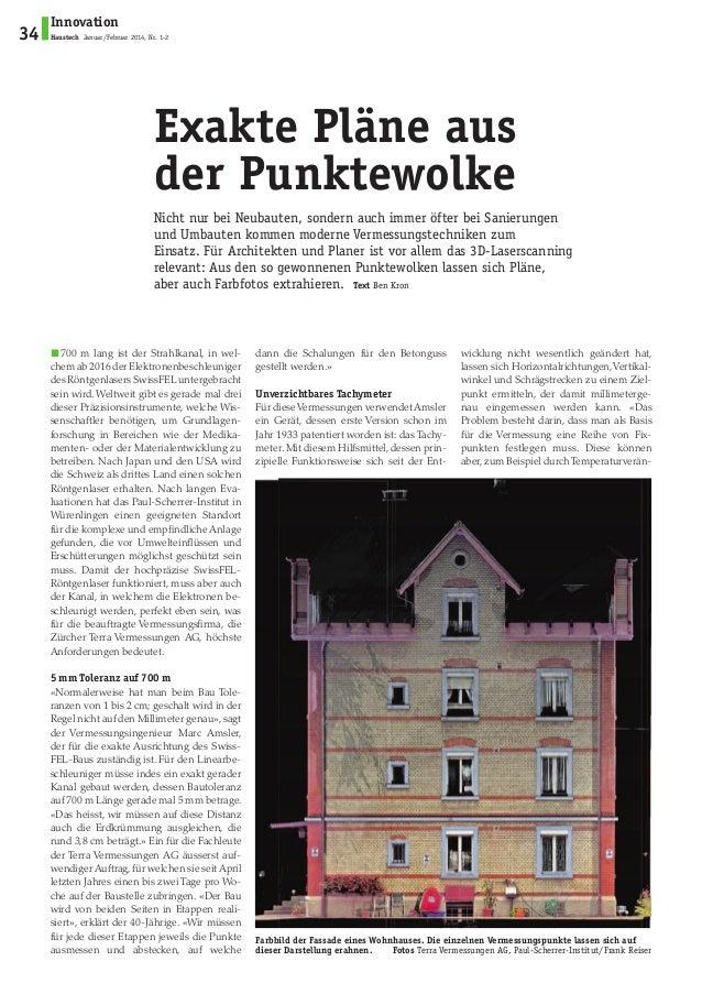 Innovation  Haustech Januar/Februar 2014, Nr. 1-2 34  Exakte Pläne aus  der Punktewolke  Nicht nur bei Neubauten, sondern ...