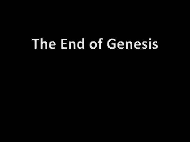 The End of Genesis<br />