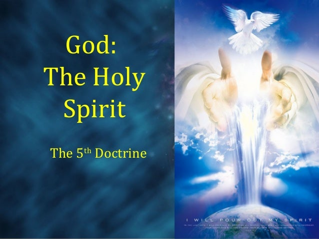 God: The Holy Spirit The 5th Doctrine