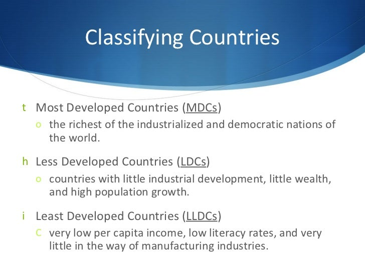 iii developing countries classification of The gcc countries, for example, are classified as developing high-income countries thus, a high-income country may be classified as either developed or developing  [2] although the holy see is a sovereign state , it is not classified by the world bank under this definition.