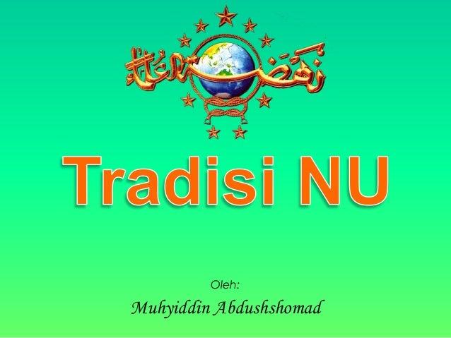 Oleh:  Muhyiddin Abdushshomad