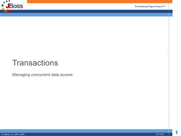 Transactions Managing concurrent data access
