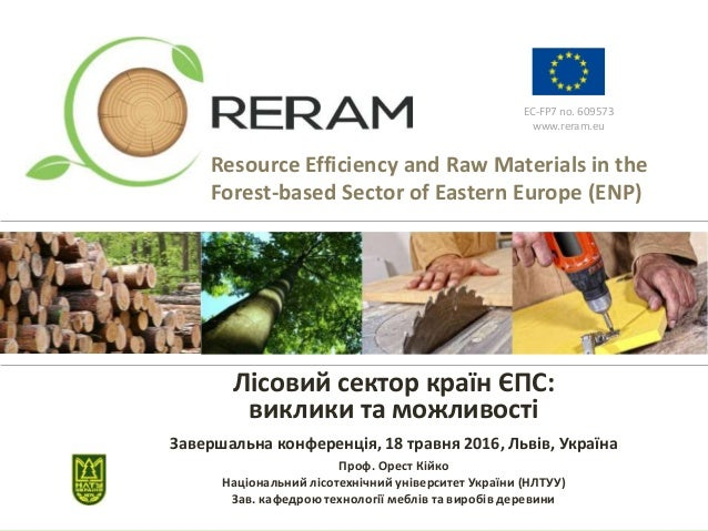 EC-FP7 no. 609573 www.reram.eu Resource Efficiency and Raw Materials in the Forest-based Sector of Eastern Europe (ENP) Лі...