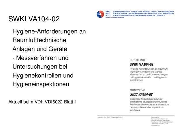 Praxisbericht Raumlufthygiene: Gesunde und zufriedene Benutzer dank sauberen Lüftungen Slide 3