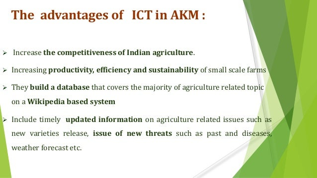 ICT IN AGRICULTURAL KNOWLEDGE MANAGEMENT