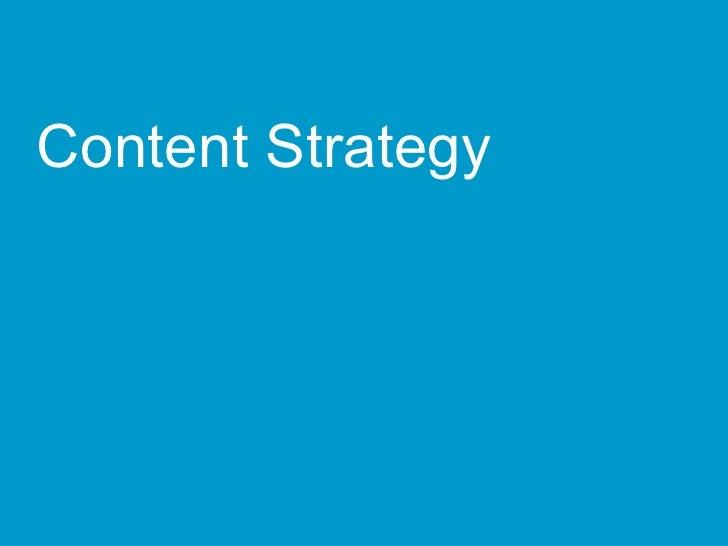<ul><li>Content Strategy </li></ul>