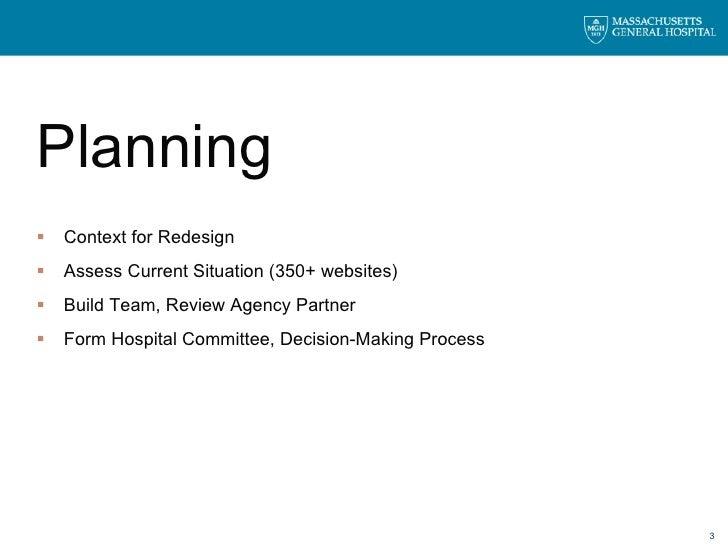 <ul><li>Planning </li></ul><ul><li>Context for Redesign </li></ul><ul><li>Assess Current Situation (350+ websites) </li></...
