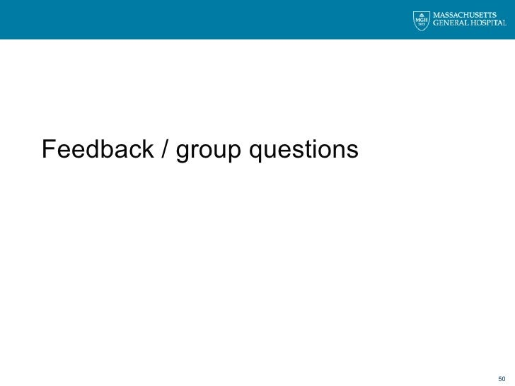 Feedback / group questions