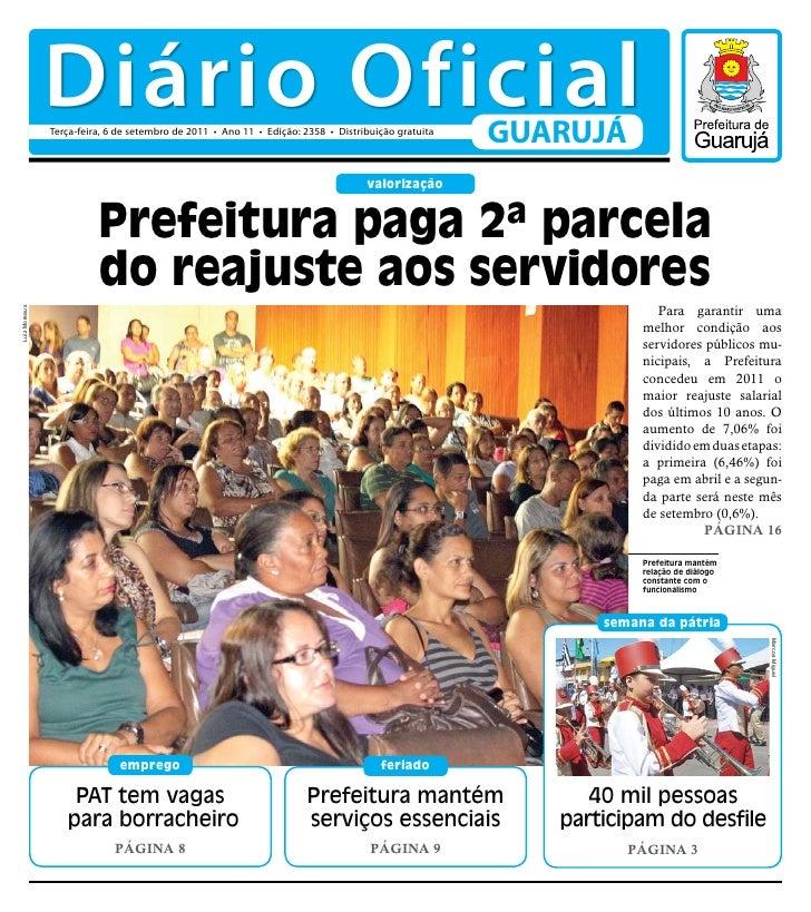 Diário Oficial               Terça-feira, 6 de setembro de 2011 • Ano 11 • Edição: 2358 • Distribuição gratuita           ...