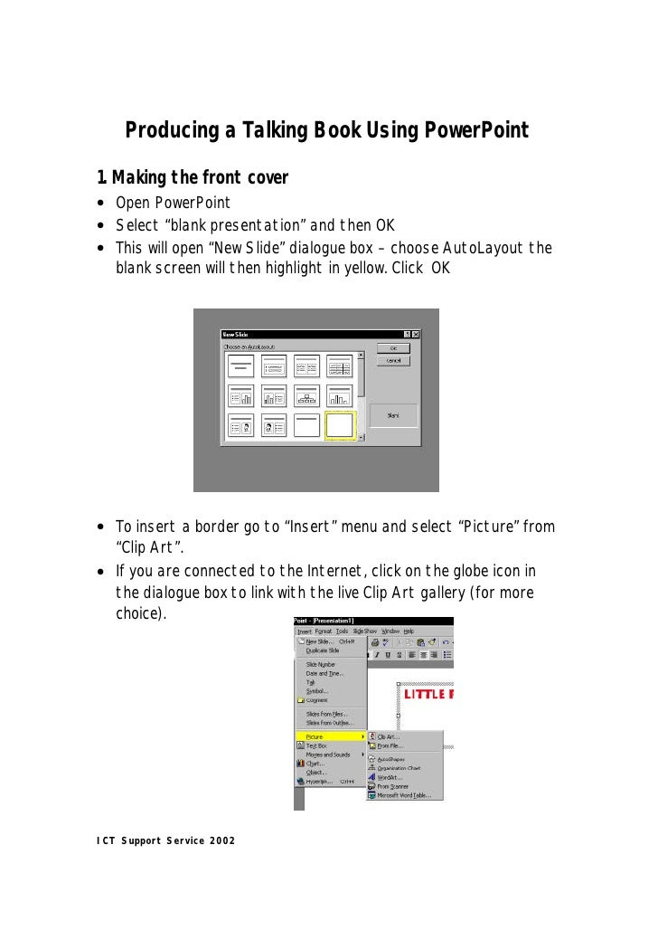 """Producing a Talking Book Using PowerPoint 1. Making the front cover • Open PowerPoint • Select """"blank presentation"""" and th..."""