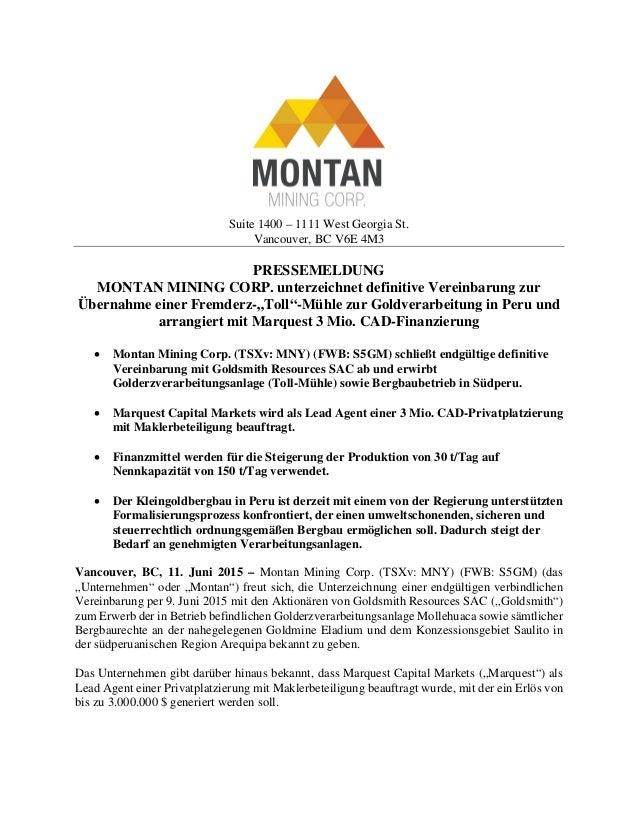 Suite 1400 – 1111 West Georgia St. Vancouver, BC V6E 4M3 PRESSEMELDUNG MONTAN MINING CORP. unterzeichnet definitive Verein...
