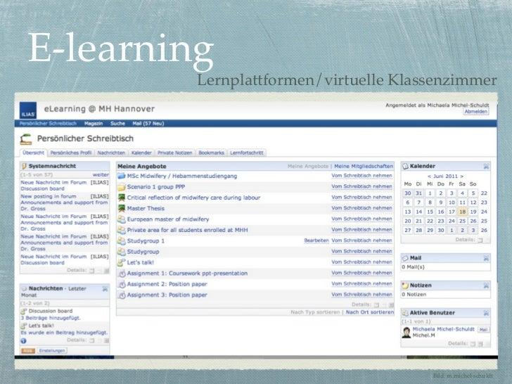 E-learning         Lernplattformen/virtuelle Klassenzimmer                                       Bild: m.michel-schuldt