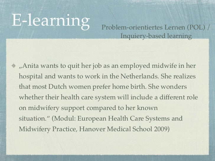 """E-learning                  Problem-orientiertes Lernen (POL) /                                  Inquiery-based learning""""A..."""