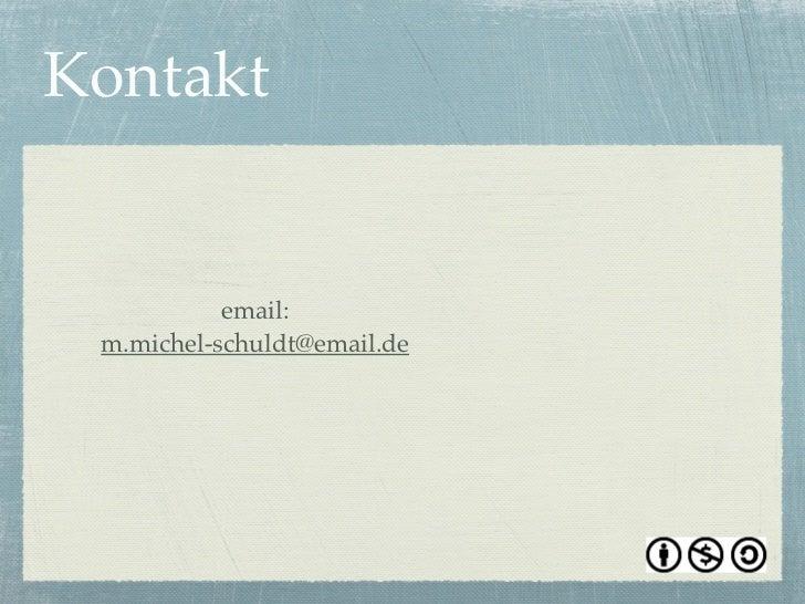 Kontakt           email: m.michel-schuldt@email.de