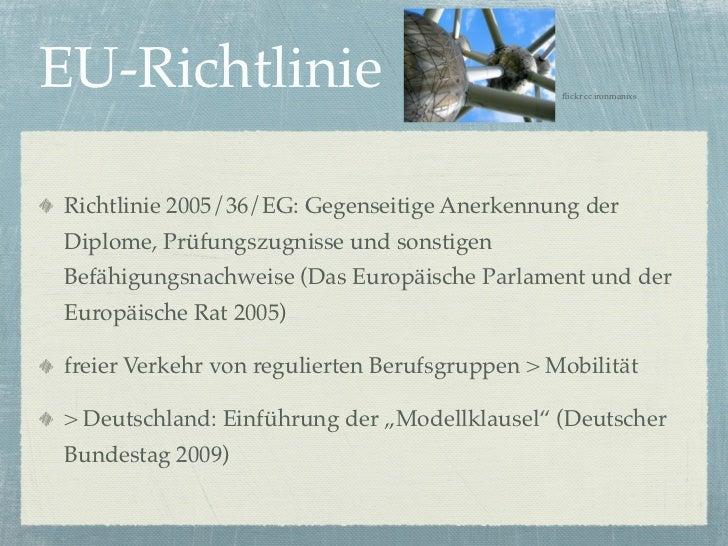 EU-Richtlinie                                   flickr cc ironmanixsRichtlinie 2005/36/EG: Gegenseitige Anerkennung derDipl...