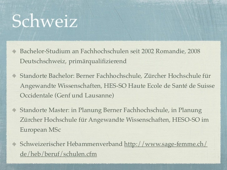 SchweizBachelor-Studium an Fachhochschulen seit 2002 Romandie, 2008Deutschschweiz, primärqualifizierendStandorte Bachelor: ...