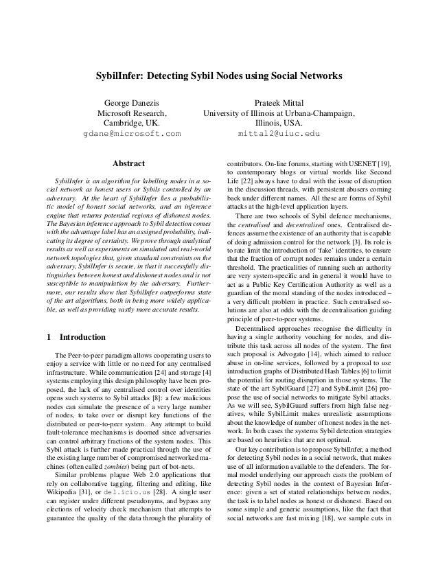 SybilInfer: Detecting Sybil Nodes using Social Networks                 George Danezis                                    ...