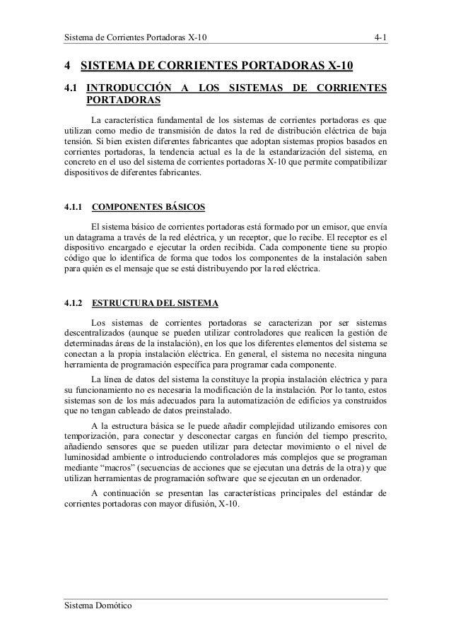 Sistema de Corrientes Portadoras X-10  4-1  4 SISTEMA DE CORRIENTES PORTADORAS X-10 4.1 INTRODUCCIÓN A LOS SISTEMAS DE COR...