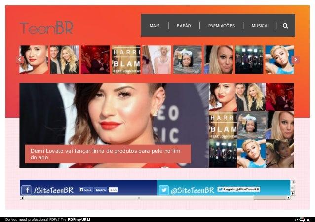 Demi Lovato vai lançar linha de produtos para pele no fim  do ano  LLiikkee SShhaarree 1.5k SSeegguuiirr @@SSiitteeTTeeeen...