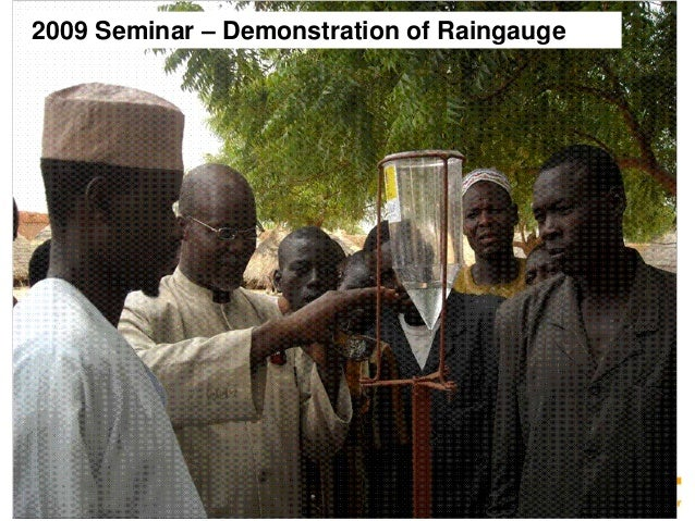 19  19  2009 Seminar – Demonstration of Raingauge