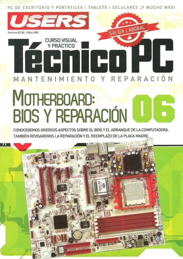 PC DE ESCRITORIO Y PORTÁTILES l TABLETS l CELULARES ¡Y MUCHO MÁS!   D  ARGENTINA 317,40: / / MÉXICO S45.-  CU RSO VlSUAL  ...