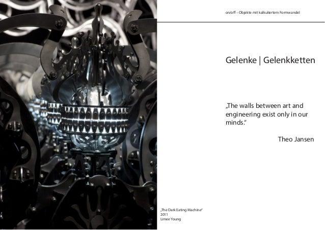 """on/off – Objekte mit kalkuliertem Formwandel Gelenke   Gelenkketten """"The walls between art and engineering exist only in o..."""
