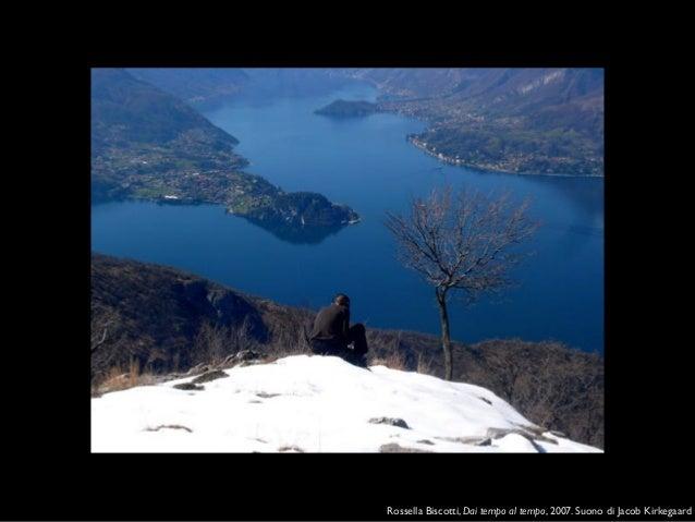 Warburghiana, Concerto sinottico n. 4, 2010, concerto e video perVestire i paesaggi.