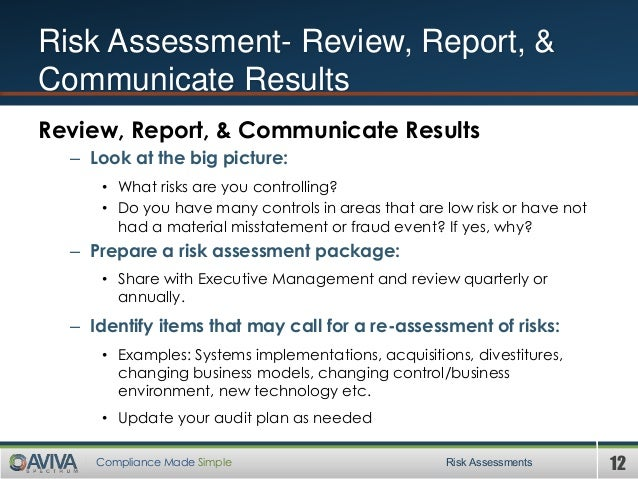 12Compliance Made Simple Risk Assessments Risk Assessment- Review, Report, & Communicate Results Review, Report, & Communi...