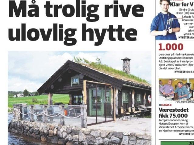 Næra-saken i Ringsaker • Daglig sjekk postjournal • Høsten 2012 • Redegjørelse camping • Camping ikke så ille • Var det no...