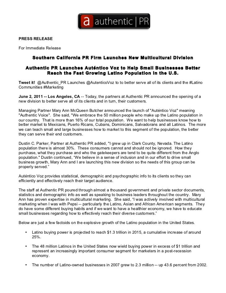 PRESS RELEASEFor Immediate Release       Southern California PR Firm Launches New Multicultural Division    Authentic PR L...