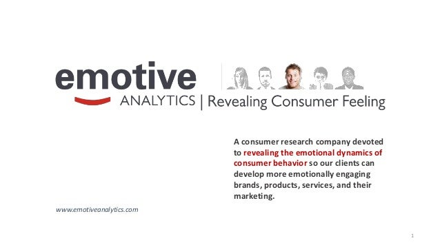 1A consumer research company devotedto revealing the emotional dynamics ofconsumer behavior so our clients candevelop more...