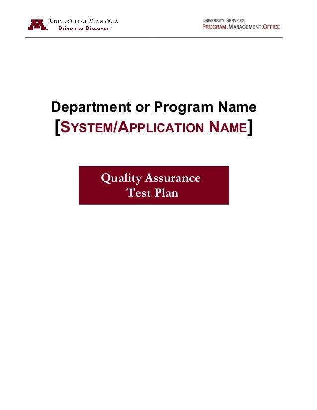 Department or Program Name [SYSTEM/APPLICATION NAME] Quality Assurance Test Plan